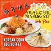 [Korean Corn BBQ] CNY Abalone Yu Sheng Set for 5-6pax