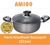 [AMIGO] Hard-Anodised Saucepot (22cm)(Model: HA2211-SP)(Cookware)