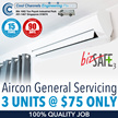 [Cool Channels]  PROMOTION - Aircon General Servicing  3 Units for $75 Only | 100% Quality Job
