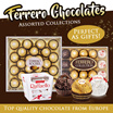 Ferrero Chocolates / Assorted Collections! (3 Types)  Perfect as Gifts!