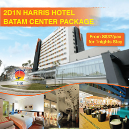 2D1N HARRIS HOTEL(BATAM CENTER) TOUR PACKAGE (MIN 2PAXS TO GO)