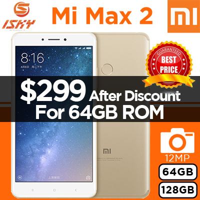 Xiaomi Mi Max 2 / 64GB and 128GB ROM / 4GB RAM / 6.44 inch Display / Export Set With Warranty Deals for only S$499 instead of S$0
