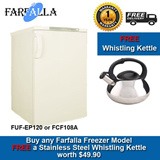 FARFALLA Upright Freezer : FUF-EP120 / Chest Freezer : FCF108A / Bar Fridge Model FR-103QF | FREE Delivery + 1 Year Local Warranty (FREE Stainless Steel Whistling Kettle FSK-2123 Black)