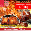 [CS Tay] Pre-Cooked Roasted Whole Chicken (Nett Cooked Weight 1-1.2KG)!