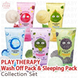 PLAY THERAPY Wash off Pack and Sleeping Pack 5type