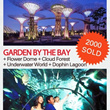 Gardens by the Bay+ Flower Dome + Cloud Forest +Underwater World + Dolphin Lagoon (Worth $45.90)