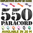 550 REFLECTIVE/GLOW IN THE DARK PARACORD FOR OUTDOOR FISHING/CAMPING/EMERGENCY SURVIVAL LOW PRICE OFFER DIY