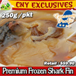 [CNY SPECIAL] PREMIUM FROZEN SHARK FIN / 250g PER PACKET /CHEAPER THAN WHOLE SALE PRICE / LIMITED QUANTITY !!