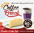 [FINAL SALE] More than 40% Off Coffee/Tea and Cake Set at The Coffee Bean and Tea Leaf. Dine-in or Takeaway. Available at 14 Selected Stores.