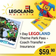 1 Day LEGOLAND Malaysia Pass + Coach Transfer + Insurance (Worth $130)