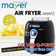 *FREE 1000 Q-POINTS PROMO ENDING!* Mayer Air Fryer (MMAF2)– Up To 80% Less Fat - 1 YEAR WARRANTY