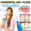 Powerful Magic Airfloss cleaning teeth system clean DIY clean your teeth without going dental