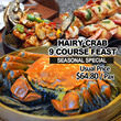[LAST DAY SPECIAL OFFER] Only $29.80 (Usual Price: $64.80) for Hairy Crab 9 Course Treasure Pot Feast by Mouth Restaurant. Conveniently located at Plaza Singapura and China Square Central.