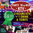 [Special Promotion] $8.80 per pax for 2 Hours of KTV Session + Drink + Tidbits at Party World in 8 L
