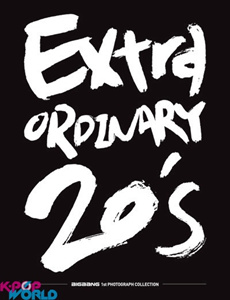 Big Bang 1st Photograph Collection - Extraordinary 20s