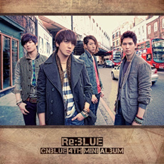 CNBLUE - RE:BLUE (4th Mini Album) CD + Poster + Free Gift