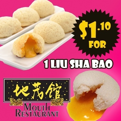 $1.10 FOR 1 Liu Sha Bao at Mouth Restaurant (Available in 2 locations!)