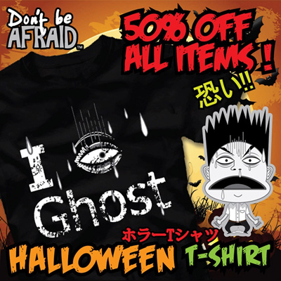 50% OFF ALL ITEMS!! FREE SHIPPING!! Halloween T-shirt Dont be Afraid