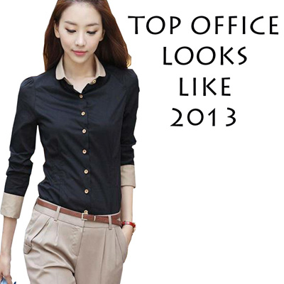 TOP FASHION OFFICE LOOKS 2013 *** MUST HAVE ***