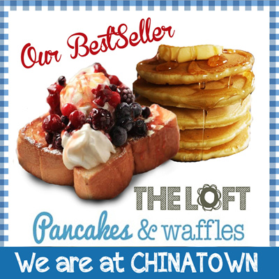 [50% OFF]FAMOUS Buttermilk Pancakes and Sweet Belgian Waffles at the Loft Cafe.Conveniently Located at Chinatown.