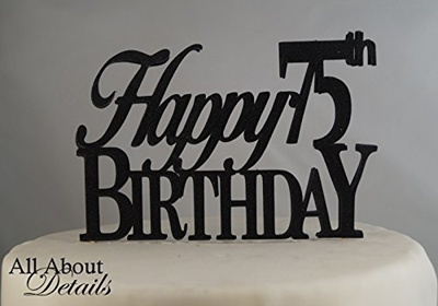 All About Details Black Happy 75th Birthday Cake Topper