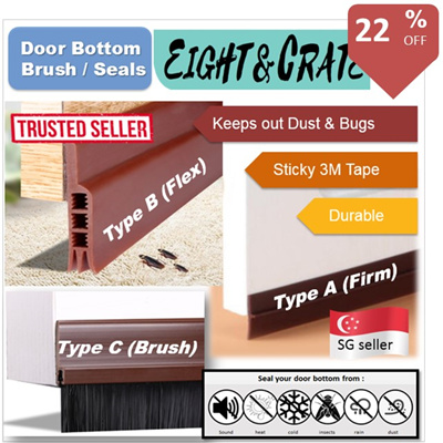 EIGHT & CRATE🇸🇬 Window/Door Bottom Seal/Brush Silicon Gap strip/tape  insect/sound proof