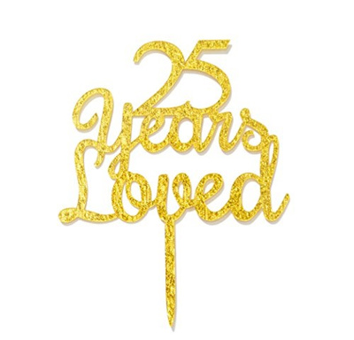 Qttier 25 Years Loved Cake Topper Happy 25th Birthday Anniversary Party Decoration Premium Quality A