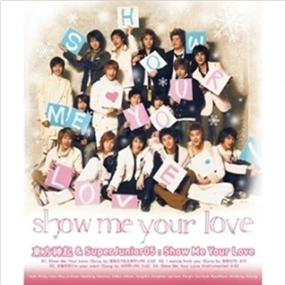 TVXQ / 東方神起 / DBSK SUPER JUNIOR - Show Me Your Love [CD + Gift]