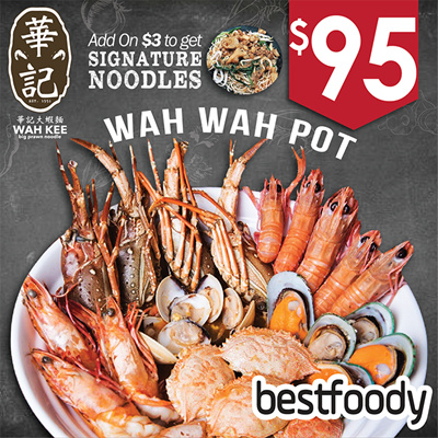 [Wah Kee Big Prawn Noodle] Wah Wah Pot at $95  Add On Signature Noodle at  ONLY $3!!