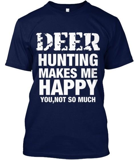 鹿の狩りは私を幸せにするHanes Tagless Tee