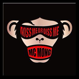 MC MONG - Miss Me Or Diss Me (CD)