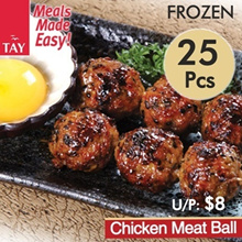 [CS Tay] Chicken Meat Ball (25 Pcs)(Frozen)