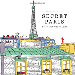 Secret Paris Splendid Cities Creative Haven Cat Owls Art Nouveau The Time Garden Chamber Vive Le