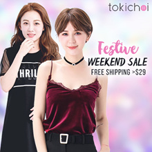 TOKICHOI - Festive Weekend Sale!