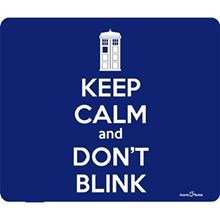Tardis Keep Calm And Dont Blink Mousepad by Atomic Market