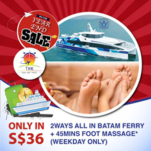 BATAM FERRY 2 WAYS TICKETS AND FOOT MASSAGE PROMOTION