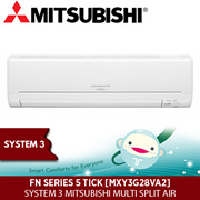 FN SERIES 5 TICK [MXY3G28VA2]  SYSTEM 3 MITSUBISHI MULTI SPLIT AIR CONDITIONER