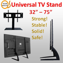 Tiger Mount-Universal TV Table Stand / TV BASE / Wall Bracket [32-75 inches] *Available for Assembly