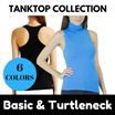 BASIC and TURTLENECK TANKTOP COLLECTION || 3 Basic Models || 6 Colors TN || Ladies Tanktop