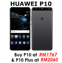 [P10 AT RM1827 // P10 Plus AT RM2150]  Huawei P10 / P10 PLUS (Huawei Malaysia Warranty) **EXCLUSIVE COUPON DISCOUNT RM120 AND RM300