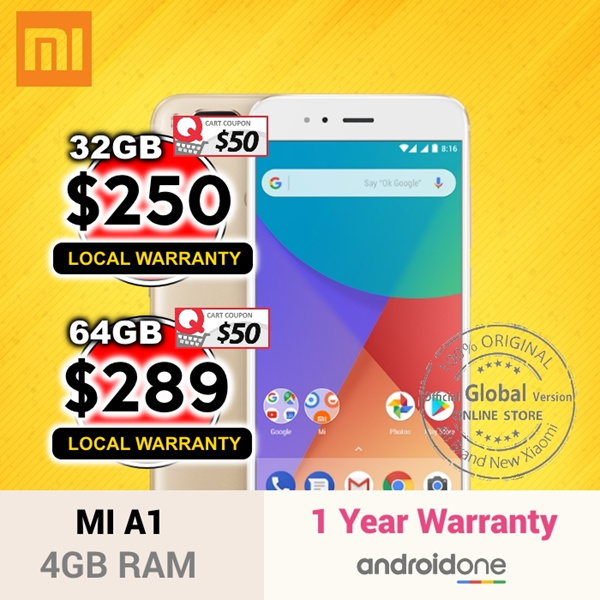 $250 For 32GB and $289 For 64GB | Xiaomi Mi A1 Deals for only S$349 instead of S$0