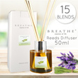 SUPERSALES SPECIAL!! BREATHE Reeds Diffuser 50ml 15 Blends  [U.P.$29.90]