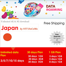 Japan :( NTT DoCoMo Network ) 2GB highspeed 4G Data for 30days. Free upgrade for use in 10 countrie