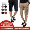 Chino Short / Celana Pendek Chino ★ Sport ★ Good Quality