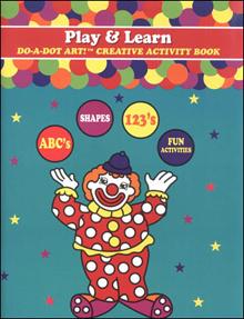 Do A Dot Art Play And Learn Creative Activity Book
