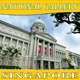 National Gallery Singapore (For Tourist Only) BEST PRICE E-TICKET