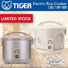 TIGER 1.8LT ELECTRIC RICE COOKER JNP-1800 / Capacity : 1.8L / Made In Japan