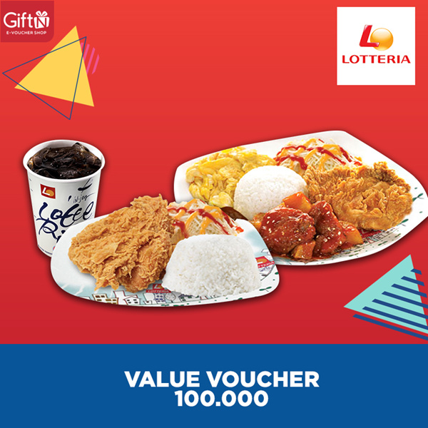 [FAST FOOD] Value Voucher 100K /Lotteria
