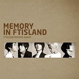FTISLAND - Memory In FTISLAND (Remake Album) [CD + Poster + Gift]