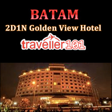 [Batam] $65 for 2D1N Full Board Stay in Golden View Hotel Batam – Includes Breakfast + Seafood Lunch + 60-Min Massage + Set Dinner (Min 2 Pax)